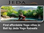 Find affordable Yoga villas in Bali by Jeda Yoga Retreats