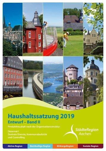 Haushalt 2019 nach der Organisationsstruktur (Entwurf) Dezernat I