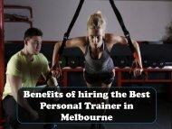 Benefits of hiring the Best Personal Trainer in Melbourne