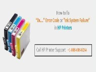 How to Fix the HP Printer Ink System Failure Error? Dial: +1-888-688-8264