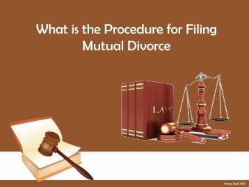 Procedure for Filing MutualDivorce