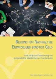 Bildung für nachhaltige Entwicklung benötigt Geld: Vorschläge zur Finanzierung von ausgewählten Maßnahmen an Hochschulen