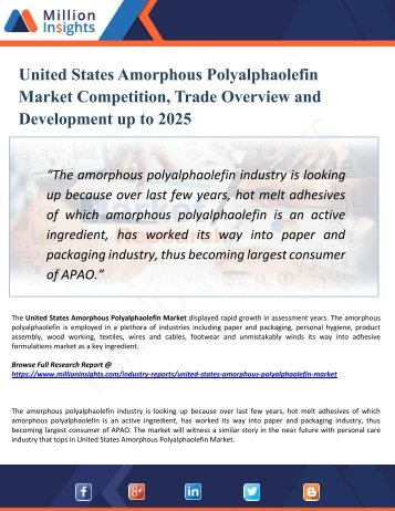 United States Amorphous Polyalphaolefin Market Perspective, Comprehensive Analysis, Size, Share, Growth, Segment, Trends and Forecast 2025