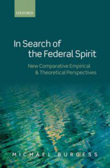 IN SEARCH OF THE FEDERAL SPIRIT by MICHAEL BURGESS.