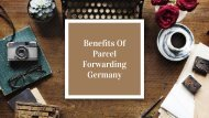 Benefits Of Parcel Forwarding Germany