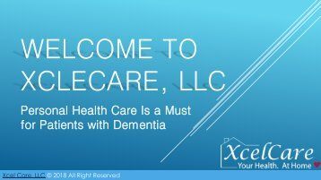 Personal Health Care Is a Must for Patients with Dementia