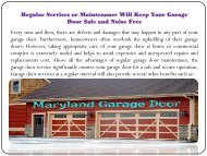 Regular Services or Maintenance Will Keep Your Garage Door Safe and Noise Free