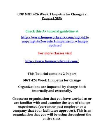 UOP MGT 426 Week 1 Impetus for Change