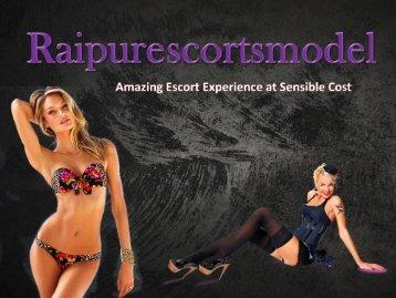 Escorts Girl in Raipur,Get Unlimited Erotic Pleasure Today - 09643350211