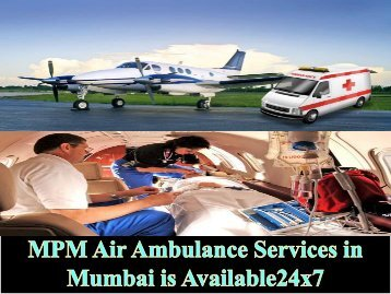 Full ICU Setup by MPM Air Ambulance Service in Mumbai