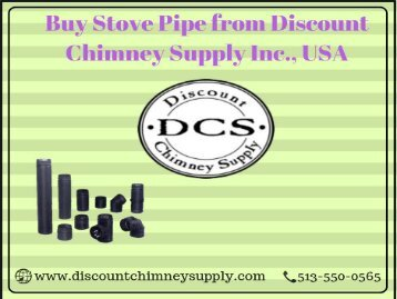 Buy Stove Pipe at Reasonable Price - Discount Chimney Supply Inc.