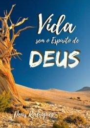 A vida sem o espírito de Deus por Denis Rodrigues