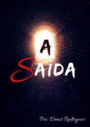 A SAÍDA.... fonte do evangelho