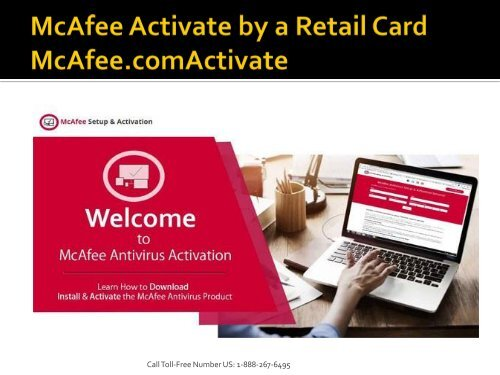 McAfee Activate by a McAfee Retail Card - McAfee com/Activate