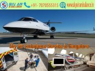Get Sky Air Ambulance Service with full Medical Facility in Bangalore