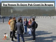 Top Venues To Enjoy Pub Crawl In Bruges
