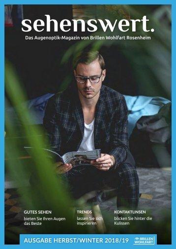 Sehenswert Magazin Herbst/Winter 2018/19 Brillen Wohlfart