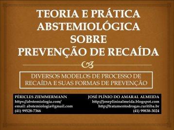 TEORIA E PRÁTICA ABSTEMIOLÓGICA SOBRE PREVENÇÃO DE RECAÍDA