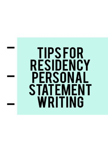 Tips for Residency Personal Statement Writing