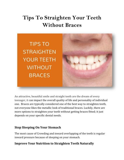 The Single Strategy To Use For Straighten Teeth Without Braces