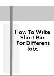 How to Write Short Bio for Different Jobs