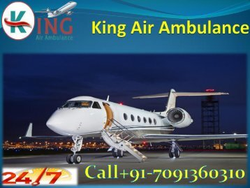 Cost of King Air Ambulance Services in Delhi Very Low