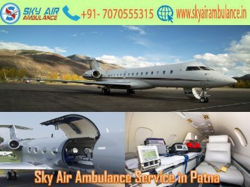 Get Sky Air Ambulance Service on a Low Budget in Delhi