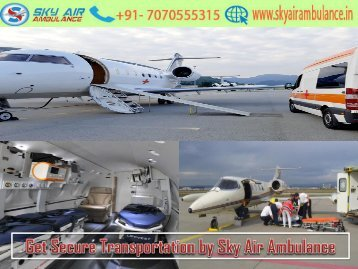 Sky Air Ambulance Service in Gaya with Low Budget