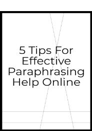 Topic: 5 Tips for Effective Paraphrasing Help Online