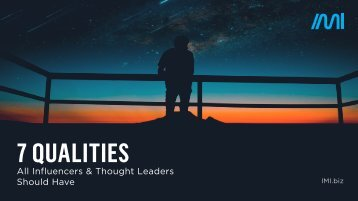 7 Qualities Influencers & Thought Leaders Should Have