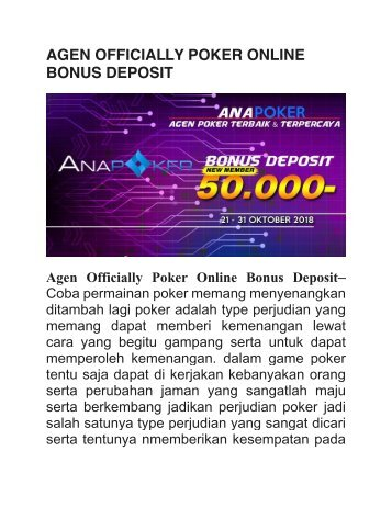 AGEN OFFICIALLY POKER ONLINE BONUS DEPOSIT