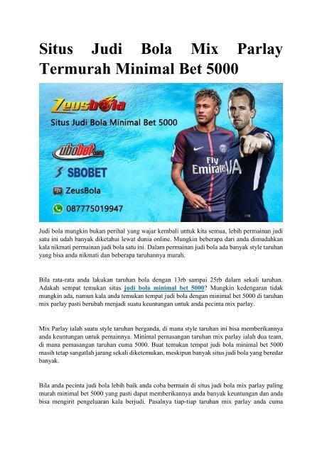 Situs Judi Bola Mix Parlay Termurah Minimal Bet 5001