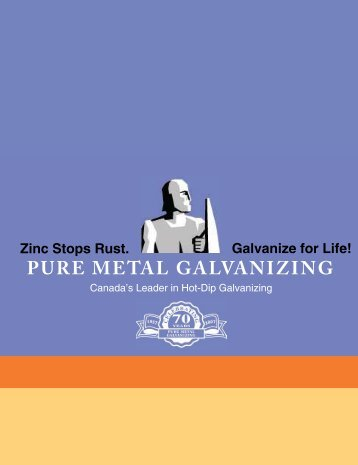 PURE METAL GALVANIZING Galvanize for Life!