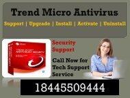 Need Trend Micro Antivirus Support Phone Number call 18445509444?
