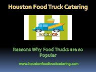 Reasons Why Food Trucks are so Popular