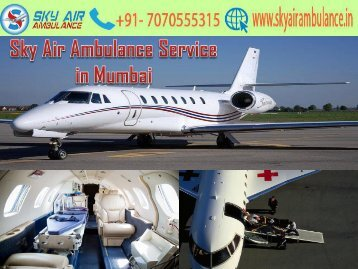 Get Sky Air Ambulance Service with A to Z Medical Tool in Mumbai