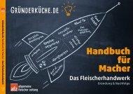 Handbuch für Macher - Das Fleischerhandwerk. Gründung & Nachfolge