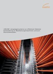 UNILINE: Längslagersysteme zur effektiven Material ... - Kasto