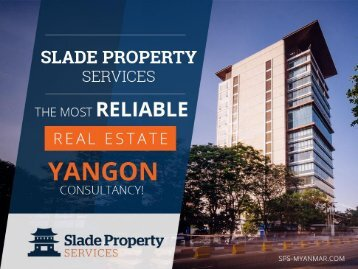 Slade Property Services – The Most Reliable Real Estate Yangon Consultancy