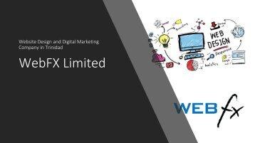 WebFX Website Design and Digital Marketing Company in Trinidad