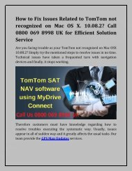 Tom Tom not recognised on Mac OSX-converted Dial Tollfree Number 0800 069 8998 UK