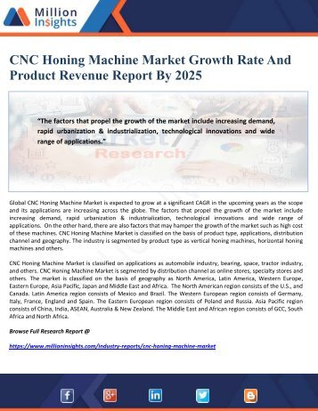 CNC Honing Machine Market Growth Rate And Product Revenue Report By 2025