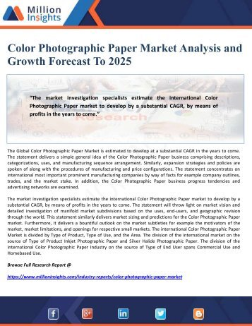 Color Photographic Paper Market Analysis and Growth Forecast To 2025