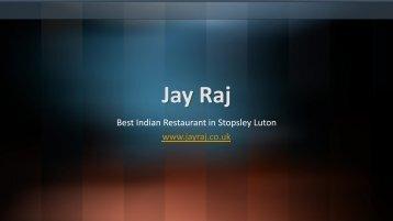 Jay Raj - Best Indian Restaurant & Takeaway in Stopsley