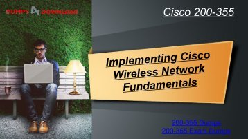 Download Updated Cisco 200-355 Dumps -  Cisco 200-355 Exam Study Material