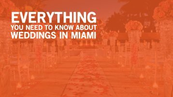 Everything You Need to Know About Weddings In Miami