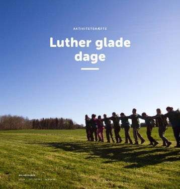 Luther glade dage