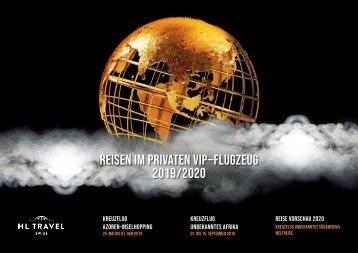 REISEN IM PRIVATEN VIP-FLUGZEUG - HL TRAVEL KATALOG 2019