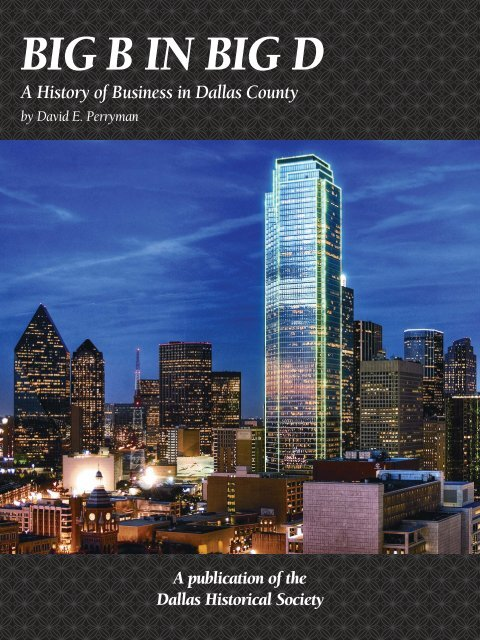 Big B in Big D: A History of Business in Dallas County