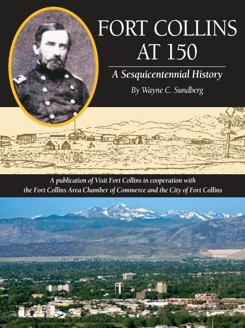 fort collins at 150 a sesquicentennial history fort collins at 150 a sesquicentennial